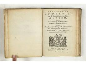 BLAEU, W. -  Tweevoudigh onderwiis van de Hemelsche en Aerdsche Globen; Het een Na de meyning van Ptolemeus met een vasten Aerdkloot; Het ander Na de Natuerlijcke stelling van N. Copernicus met een loopenden Aerdkloot: